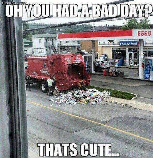 Nicht dein bester Tag
